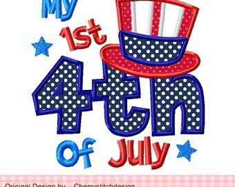 My 1st 4th of July Patriotic Machine Embroidery Applique Design -4x4 5x5 6x6 inch