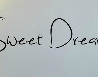 Sweet Dreams...- Vinyl Wall Decal Lettering Graphic