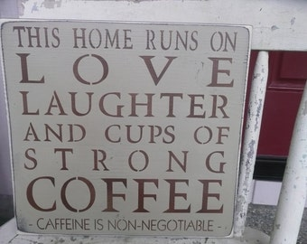 HANDPAINTED WOOD SIGN, Love Laughter Coffee, Wall Decor, Prim Sign