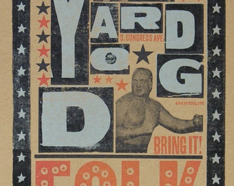 YARD DOG Folk Art, Austin TX Hand Printed Letterpress Poster