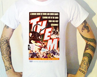 THEM - Vintage Horror Film Poster on a T-Shirt