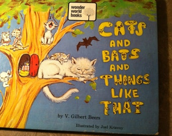 Cats and Bats and Things like That by V. Gilbert Beers