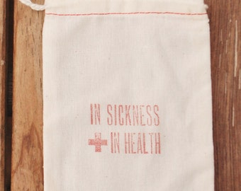 In Sickness and In Health Bag: Favor Bag for Weddings, Events, Parties