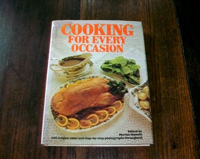 Cooking For Every Occasion Vintage Cookbook by Marion Howells