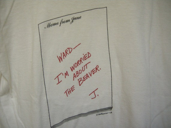 "T SHIRT Tshirt Top 80s Note From June CLEAVER  - ""Ward, I'm Worried About The BEAVER, June"" Cotton, Size Small"