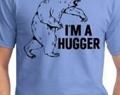 "Funny Bear Shirt - Grizzly Bear T Shirt - ""I'm a Hugger"" Shirt"