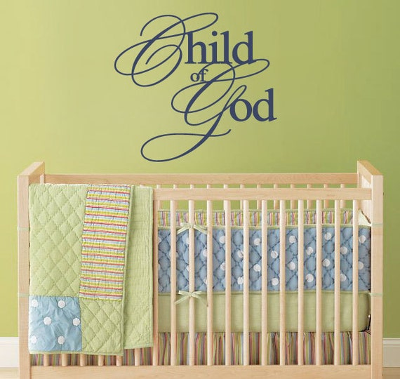 Religious Wall Decor For Nursery : Items similar to nursery wall decal child of god