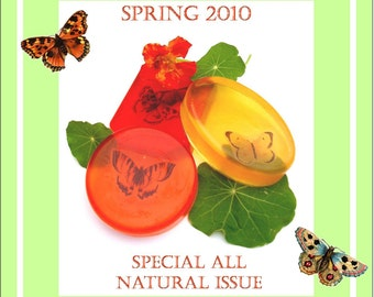 All Natural, Clays, Butterflies, and Bonus Project - Lets Get Soapy eZine for glycerin soap crafting - Issue 6 with bonus project