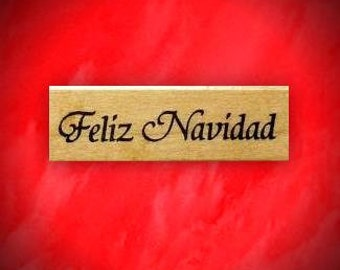 FELIZ NAVIDAD Spanish Merry Christmas Mounted rubber stamp No.11
