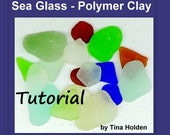 Faux Sea Glass or Beach Glass - Polymer Clay Tutorial - Digital PDF File Download