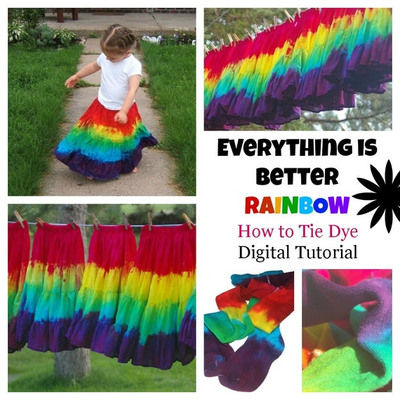 How to Tie Dye : Everything is Better Rainbow  (Procion Dyeing PDF Digital Tutorial)