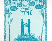 There Is Only Time , Valentine's Day Screen Print (Woman/Man)