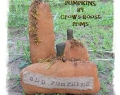 Pumpkins 3  sizes 277e Primitive fall autumn Old Crows Roost Prims epattern SALE immediate download