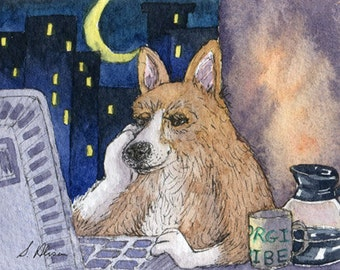 Welsh Corgi dog writer 8x10 print - working late on his computer