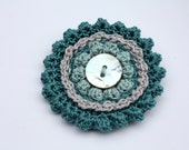 Crochet Brooch,  Flower Brooch,  Fiber Brooch,  Jewelry,Gift for her, Gift for Teacher, Mother's Day Gift in Light Teal, Grey, Teal