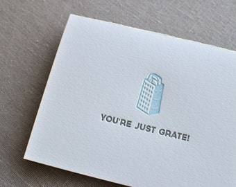 You're Just Grate Punny Food Letterpress Greeting Card with Envelope