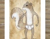 13 x 19 Print of Original Illustration - Squirrel in Underpants
