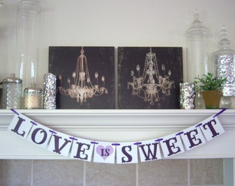 Love Is Sweet Banner, Wedding Banner Photo Prop, Wedding Sign, Love is Sweet, wedding banners, wedding banner, Wedding Decoration