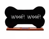 Dog Bone CHALKBOARD - Blackboard - Fun and Unique - A Pet Lover Favorite