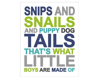 Snips and Snails and Puppy Dog Tails poster print by Finny and Zook