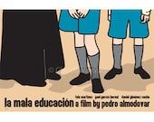 La mala educacion, or Bad Education, 18x12 inches movie poster