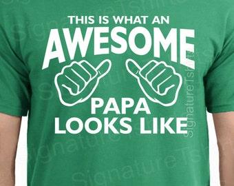 Christmas Gift for men tshirt AWESOME PAPA T Shirt Mens t-shirt This is What an Awesome Papa Looks Like tshirt grandpa dad