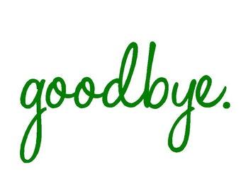 Goodbye for your back/garage door