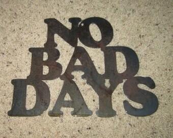 No Bad Days-Metal Art-Home Decor