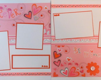 BE MINE 12 x 12 premade scrapbook pages - Valentine's Day