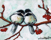 Love is in the Air  5 x 7 open edition Print of Original Chickadee Painting by artist, Michelle Lake