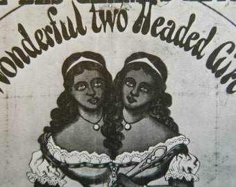 Vintage Circus Poster Wonderful Two Headed Girl Black and White Poster Size Book Plate