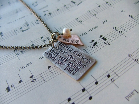 Having A Child Is To Forever Watch Your Heart Walk Around Outside Your Body Custom Hand Stamped Mommy Necklace by MyBella
