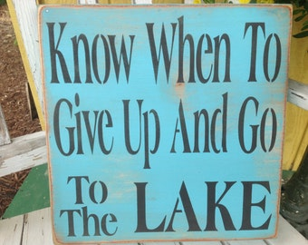 Lake sign, lake house sign, blue lake sign, at the lake, life's better at the lake