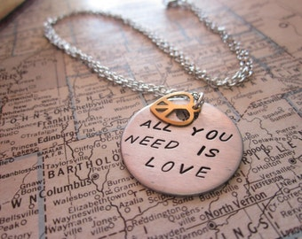 All You Need is LOVE - Hand Stamped Pendant Necklace