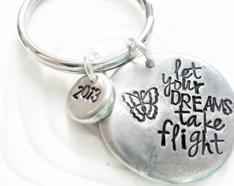 Personalized Key Chain - Hand Stamped Personalized Keychain -Let Your Dreams Take Flight - Graduation Gift for Her- 2015 Graduates