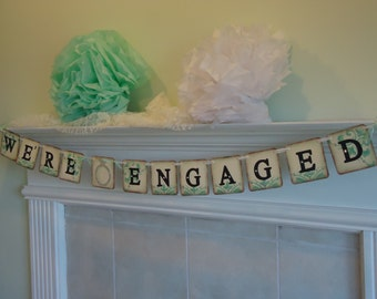 Were Engaged Banner-Bride To Be Banner-Wedding Photo Prop-Bridal Shower Banner-Engagement Photo-Engagement Party-Save The Date -We Do Banner