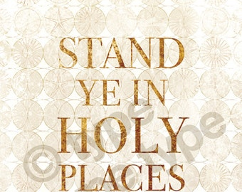 Stand Ye in Holy Places white/gold 11x17 POSTER