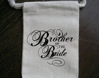 Brother of the Bride / Bridal Shower Muslin Gift Bag