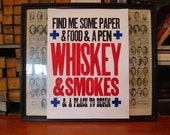 WHISKEY and SMOKES Letterpress Poster Print Broadside Art Hand-Pulled