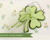 "KIT Shamrock Wood Project 12 """