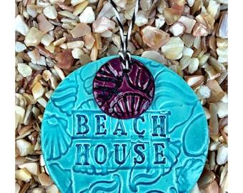 BEACH HOUSE Ceramic Sign