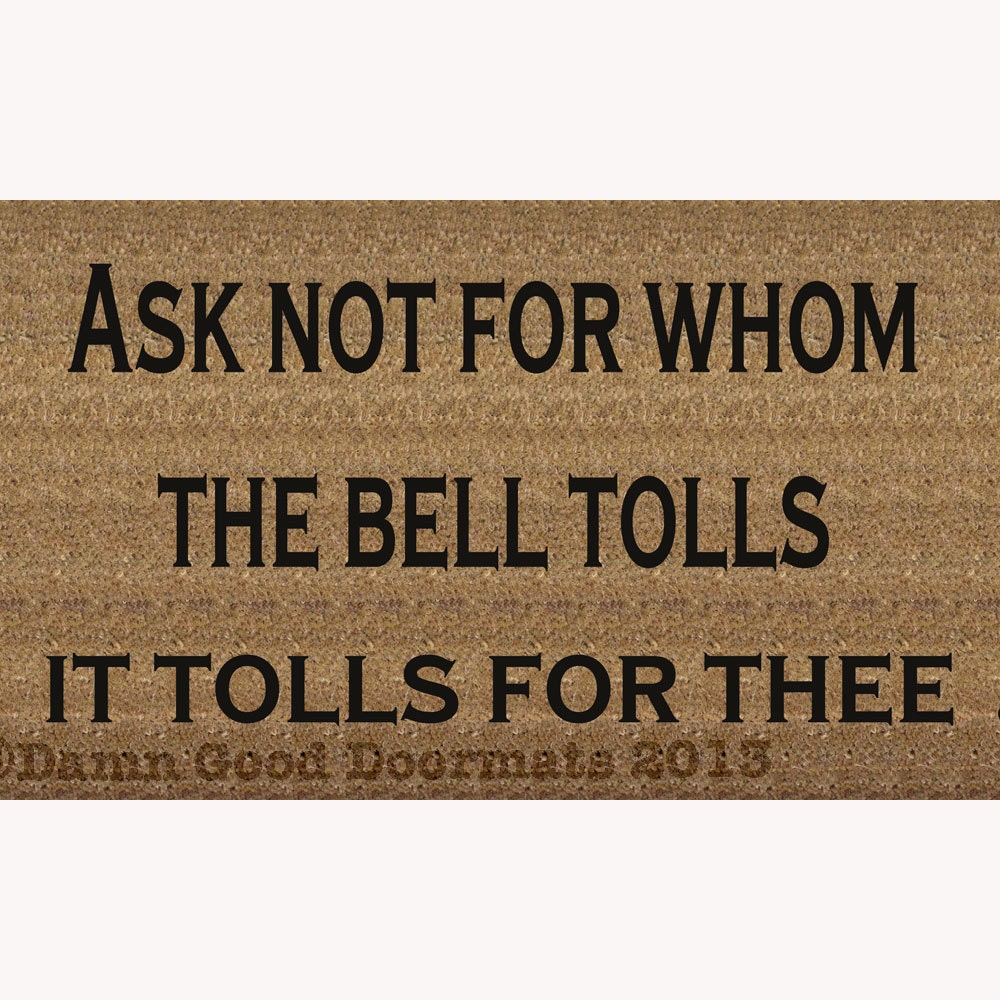 Ask Not For Whom The Bell Tolls John Donne Quote Doormat