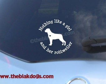 Nothing like a girl and her rottweiler - Rottweiler Silhouette Vinyl Sticker Car Decal