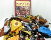 Daddy's Ties craft book and a PILE of vintage men's neck ties to get you started