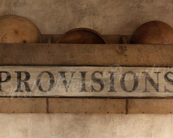 Early looking Antique Primitive PROVISIONS Wooden Sign