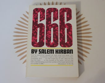 vintage 1970s OCCULT BOOK: 666 by Salem Kirban, the exciting novel on the Tribulation Period - doomsday, apocalyptic, number of the beast