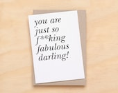 Greeting Card - you are just so fabulous darling