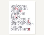 Typographic Art: Welcome Hello Languages - Gray and Red Housewarming Gift Modern Art Digital Print Wall Decor