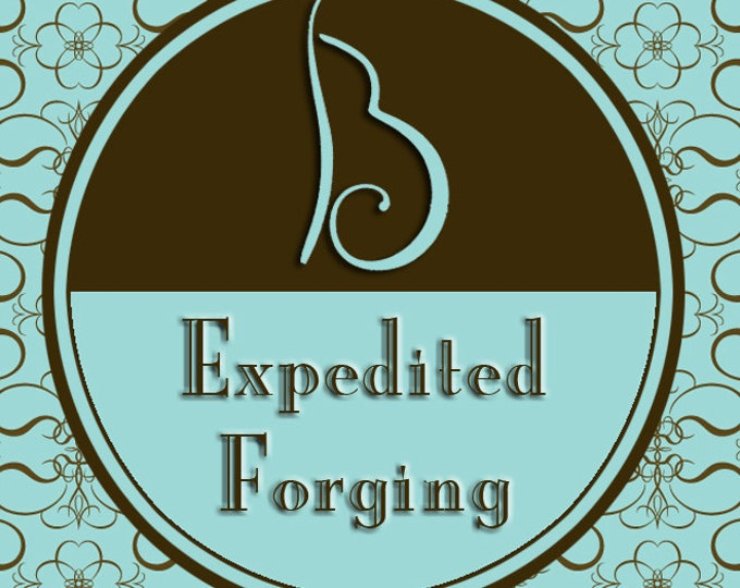 Expedited Forging - Move to the Front of the Line