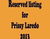Reserved listing for Prissy Laredo